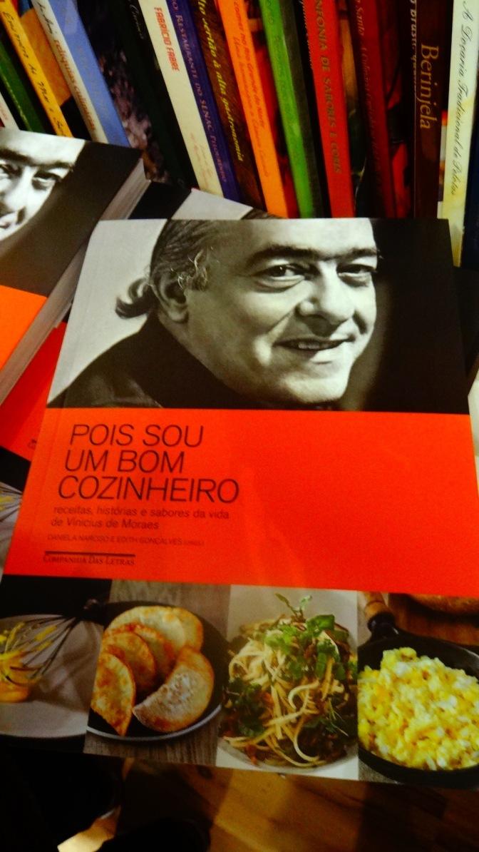 """""""Pois sou um bom cozinheiro"""": Vinícius, poesia e receitas"""
